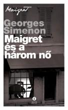 MAIGRET ÉS A HÁROM NŐ - Ekönyv - SIMENON, GEORGES