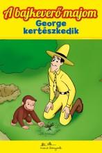 A BAJKEVERŐ MAJOM 6. - GEORGE KERTÉSZKEDIK - Ekönyv - MANÓ KÖNYVEK