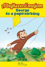 A BAJKEVERŐ MAJOM 5. - GEORGE ÉS A PAPÍRSÁRKÁNY - Ekönyv - MANÓ KÖNYVEK