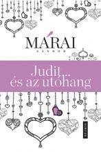 Judit …és az utóhang - Ebook - Márai Sándor