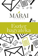 Eszter hagyatéka - Ebook - Márai Sándor
