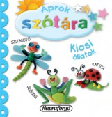 Aprók szótára - Kicsi állatok - Ekönyv - NAPRAFORGÓ KÖNYVKIADÓ