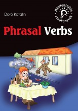 PHRASAL VERBS - FRAZÁLIS IGÉK - mindentudás zsebkönyv - - Ekönyv - DORÓ KATALIN
