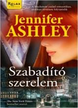 SZABADÍTÓ SZERELEM - Ebook - ASHLEY, JENNIFER
