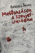 Megtorlások a Szovjetúnióban - Ekönyv - Gereben Ágnes