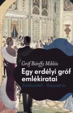 Egy erdélyi gróf emlékiratai - Ekönyv - Bánffy Miklós