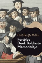 Fortéjos Deák Boldizsár memoriáléja - Ekönyv - Bánffy Miklós
