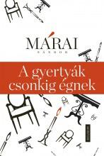A gyertyák csonkig égnek  - Ekönyv - Márai Sándor