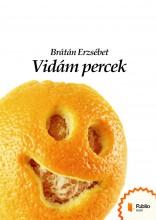 Vidám percek - Ekönyv - Brátán Erzsébet