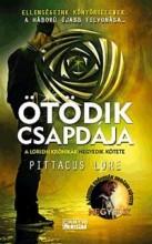 ÖTÖDIK CSAPDÁJA - A LORIENI KRÓNIKÁK 4. - Ekönyv - LORE, PITTACUS