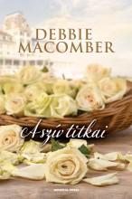 A szív titkai - Ekönyv - Debbie Macomber