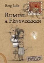 RUMINI A FÉNYVIZEKEN - Ekönyv - BERG JUDIT