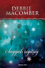 Angyali segítség - Ekönyv - Debbie Macomber
