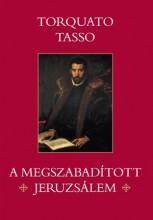 A MEGSZABADÍTOTT JERUZSÁLEM - Ekönyv - TASSO, TORQUATO