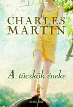 A tücskök éneke - Ebook - Charles Martin