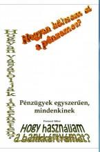 Pénzügyekről egyszerűen, mindenkinek - Ekönyv - Ferenczi Gábor