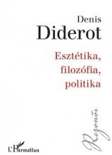 ESZTÉTIKA, FILOZÓFIA, POLITIKA - Ekönyv - DIDEROT, DENIS