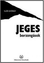 JEGES BORZONGÁSOK - Ekönyv - ILLÉS GYÖRGY