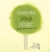 NAGYON ZÖLD FÜZET - Ekönyv - GÉVAI CSILLA