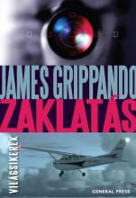 Zaklatás - Ekönyv - James Grippando