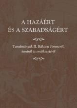 A HAZÁÉRT ÉS A SZABADSÁGÉRT -TANULMÁNYOK II. RÁKÓCZI FERENCRŐL... - Ekönyv - MIKLÓS PÉTER