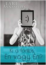 KI A FONTOS: ÉN VAGY ÉN? - Ebook - TARI ANNAMÁRIA