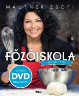 FŐZŐISKOLA - ALAPFOK - DVD MELLÉKLETTEL! - Ekönyv - MAUTNER ZSÓFI