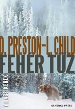 Fehér tűz - Ebook - Douglas Preston – Lincoln Child