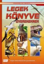 LEGEK KÖNYVE GYEREKEKNEK - KÉPES ISMERETTERJESZTÉS GYEREKEKNEK - Ekönyv - BODNÁR ÉVA