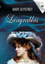 Lányrablás - Ekönyv - Mary Jo Putney