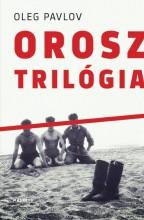 OROSZ TRILÓGIA - Ekönyv - PAVLOV, OLEG