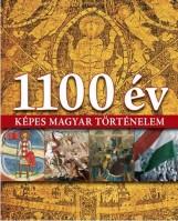 1100 ÉV - KÉPES MAGYAR TÖRTÉNELEM - Ekönyv - KOSSUTH KIADÓ ZRT.