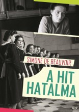 A HIT HATALMA - Ekönyv - DE BEAUVOIR, SIMONE