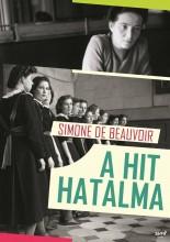 A HIT HATALMA - Ekönyv - DE BEAUVOIR, SIMONE