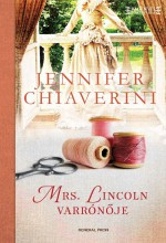 Mrs. Lincoln varrónője - Ekönyv - Jennifer Chiaverini