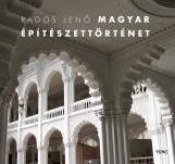 MAGYAR ÉPÍTÉSZETTÖRTÉNET - Ekönyv - RADOS JENŐ