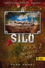 A SILÓ 2. - MEGFELELŐ MÉRET - FŰZÖTT - Ekönyv - HOWEY, HUGH