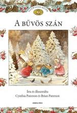 A BŰVÖS SZÁN - FOXWOODI MESÉK - - Ekönyv - PATERSON, CYNTHIA ÉS BRIAN