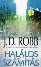 HALÁLOS SZÁMÍTÁS - Ekönyv - ROBB, J. D. (ROBERTS, NORA)