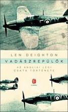 VADÁSZREPÜLŐK - AZ ANGLIAI LÉGI CSATA TÖRTÉNETE - Ekönyv - DEIGHTON, LEN