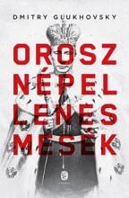 OROSZ NÉPELLENES MESÉK - Ekönyv - GLUKHOVSKY, DMITRY