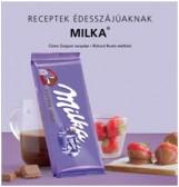 MILKA - RECEPTEK ÉDESSZÁJÚAKNAK - Ekönyv - GUIGNOT, CLAIRE-BOUTIN, RICHARD