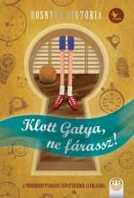 Klott gatya, ne fárassz - Ebook - Bosnyák Viktória