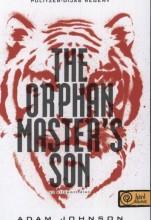 THE ORPHAN MASTER'S SON - AZ ELLOPOTT ÉLET - Ebook - JOHNSON, ADAM