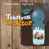 TAKNYOS TRAKTOR - GARÁZS BAGÁZS 2. - Ekönyv - M. KÁCSOR ZOLTÁN-SZIGETI ANDRÁS