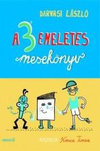 A 3 EMELETES MESEKÖNYV - Ekönyv - DARVASI LÁSZLÓ