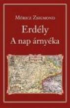 ERDÉLY - A NAP ÁRNYÉKA - NEMZETI KÖNYVTÁR 17. - Ekönyv - MÓRICZ ZSIGMOND