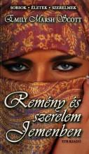 REMÉNY ÉS SZERELEM JEMENBEN - Ekönyv - SCOTT MARSH, EMILY