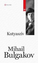 KUTYASZÍV - KLASSZIK SOROZAT 10. - Ekönyv - BULGAKOV, MIHAIL