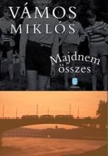 MAJDNEM ÖSSZES - Ekönyv - VÁMOS MIKLÓS